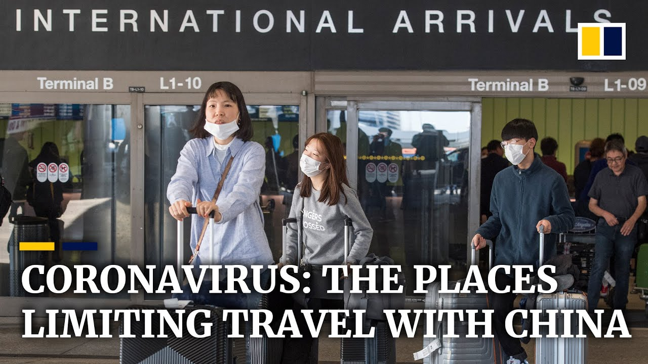 Coronavirus: here are the places and airlines restricting travel to China – South China Morning Post